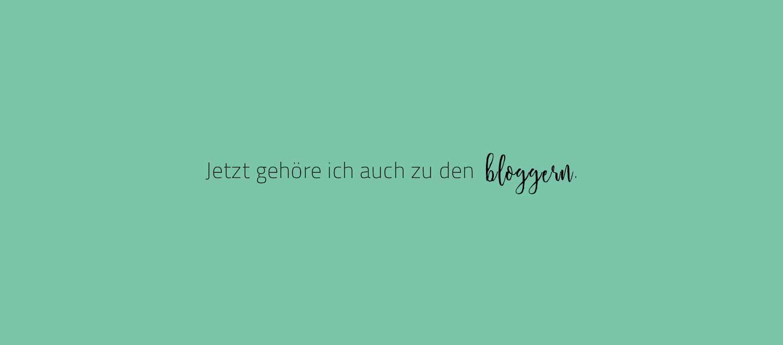 """Ich gehöre jetzt auch zu den """"bloggern""""."""